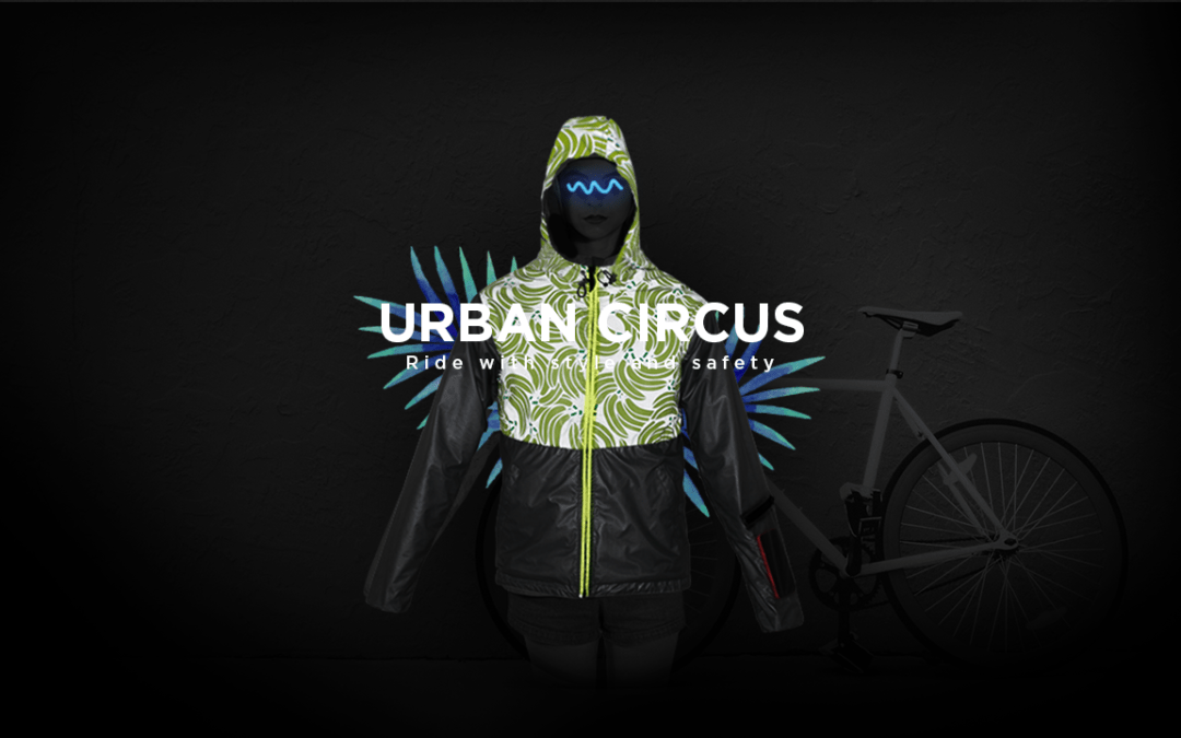 URBAN CIRCUS, ride safe with style
